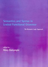 Semantics & Syntax in Lexical Functional Grammar - The Resource Logic Approach