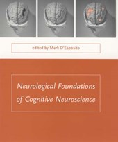 Neurological Foundations of Cognitive Neuroscience | Mark D'esposito |