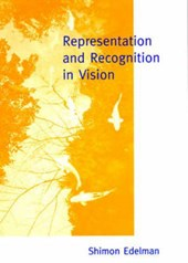 Representation & Recognition in Vision | Shimon Edelman |