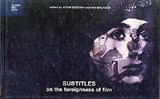 Subtitles - On the Foreignness of Film | Atom Egoyan & Ian Balfour |