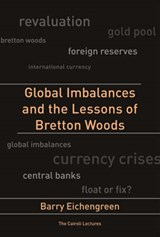 Global Imbalances and the Lessons of Bretton Woods | Barry Eichengreen |