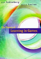 The Theory of Learning in Games | Drew Fudenberg ; David K. Levine |