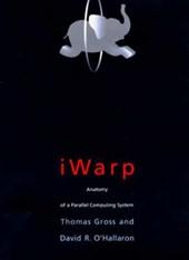 IWarp - Anatomy of a System