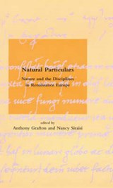 Natural Particulars | Anthony Grafton |