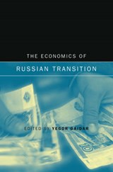The Economics of Russian Transition | Y Gaidar |