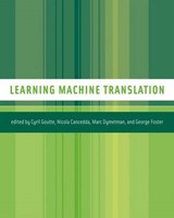 Learning Machine Translation (OISC) | Cyril Goutte |