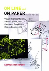 On Line & on Paper - Visual Representations, Visual Culture & Computer Graphics in Design Engineering