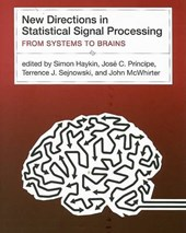 New Directions in Statistical Signal Processing - From Systems to Brains (OIP) | Simon Haykin |