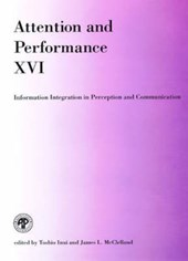 Attention & Performance 16 - Information Integration in Perception & Communication