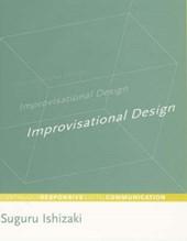 Improvisational Design