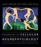 Foundations of Cellular Neurophysiology | Daniel Johnston |