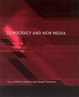 Democracy & New Media | Henry Jenkins |