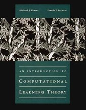 An Introduction to Computational Learning Theory | Michael J. Kearns |