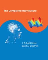 The Complementary Nature | J A Scott Kelso |