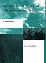 Environmental Impacts of Globalization and Trade | Corey L. Lofdahl |