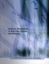 Resource Management in Real-Time Systems & Networks