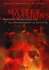 Master Passions - Emotion, Narrative & the Development of Culture
