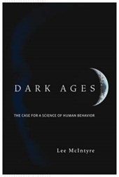 Dark Ages - The Case for a Science of Human Behavior