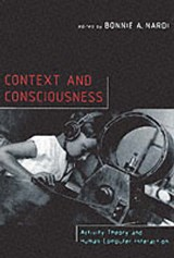 Context & Consciousness - Activity Theory & Human-Computer Interaction | Bonnie A Nardi |