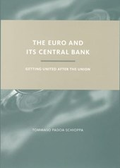 The Euro and its Central Bank - Getting United after the Union