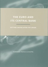 The Euro and Its Central Bank | Tommaso (iai Istituto Affari Internazionali) Padoa-Schioppa |