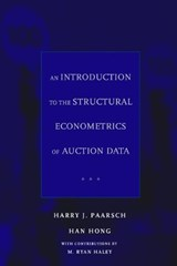 An Introduction to the Structural Econometrics of Auction Data | Harry J Paarsch |