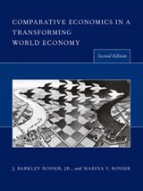 Comparative Economics in a Transforming World Economy | Jr. (james Madison University) Rosser ; Marina V. (james Madison University) Rosser J. Barkley |
