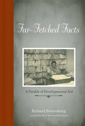 Far-Fetched Facts - A Parable of Development Aid Translated by Allison Brown and Tom Lampert from German