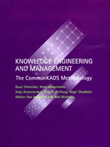 Knowledge Engineering & Management - The CommonKADS Methodology (OI) | Guus Schreiber |
