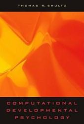 Computational Developmental Psychology