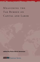 Measuring the Tax Burden on Capital and Labor