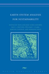 Earth System Analysis for Sustainability | Hans-Joachim Schellnhuber ; P.J. Crutzen ; William C. Clark ; Martin Claussen |