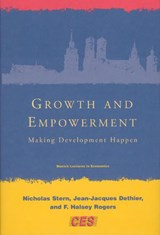 Growth and Empowerment - Making Development Happen (OIP) | Nicholas Stern |