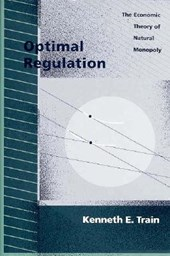 The Optimal Regulation: Economic Theory of Natural Monopoly
