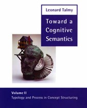 Toward a Cognitive Semantics V 2 - Typology & Process in Concept Structuring