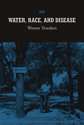 Water, Race and Disease