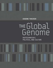 The Global Genome - Biotechnology, Politics, and Culture