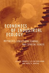 Economics of Industrial Ecology - Materials, Structural Change, and Spatial Scales