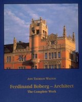 Ferdinand Boberg - Architect - The Complete Works | Ann Thorson Walton |