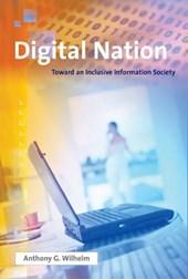 Digital Nation - Toward an Inclusive Information Society
