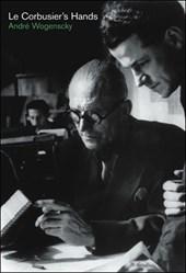 Le Corbusier′s Hand