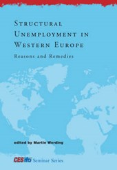 Structural Unemployment in Western Europe - Reasons and Remedies