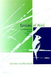Species of Mind - The Philosophy & Biology of Cognitive Ethology (Paper)