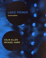 Logic Primer | Colin (indiana University) Allen ; Michael Hand |