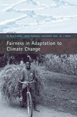 Fairness in Adaptation to Climate Change | W. Neil Adger ; Jouni Paavola ; Saleemul Huq ; Mary Jane Mace |