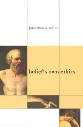Belief's Own Ethics | Jonathan E Adler |
