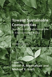 Toward Sustainable Communities - Transition and Transformations in Environmental Policy 2e