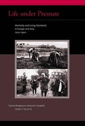 Life Under Pressure - Morality and Living Standards in Europe and Asia 1700-1900