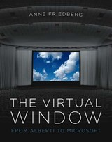 The Virtual Window | Anne Friedberg |