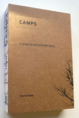 Camps - A Guide to 21st-Century Space | Charlie Hailey |